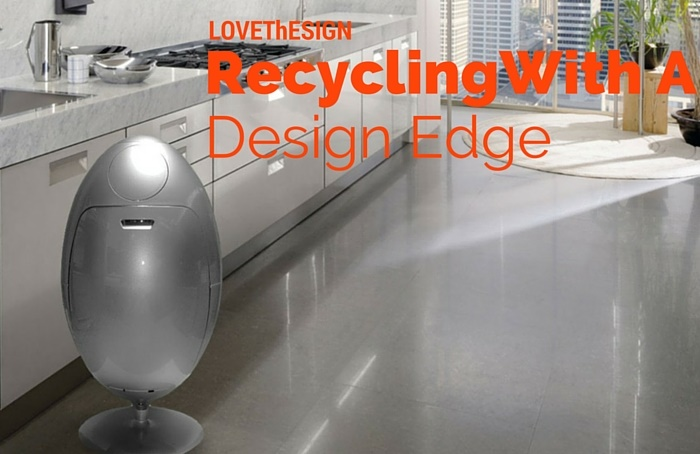 Recycling With A Design Edge